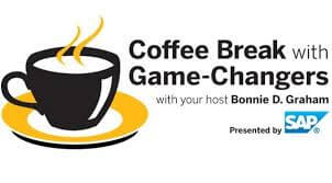 Coffee Break with Game-Changers